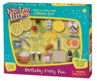 Kitchen Littles Birthday Party Fun