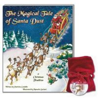 The Magical Tale of Santa Dust-A Christmas Tradition