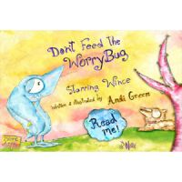 Wince-Don't Feed the Worry Bug