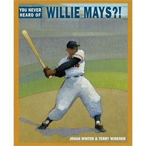 You've Never Heard of Willie Mays?!