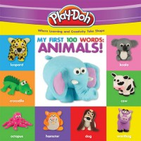 Play-Doh: My First 100 Words: Animals!