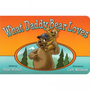What Daddy Bear Loves